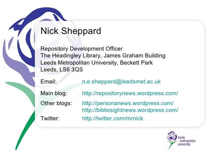 Repository Development Officer The Headingley Library,  James Graham Building Leeds Metropolitan University, Beckett Park ...