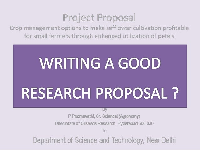 writing a good research proposal External funder, the rules about writing a good research proposal are the same you want to stand out from the  how to write a good research application.