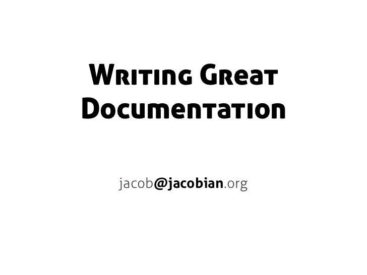 Writing GreatDocumentation  jacob@jacobian.org