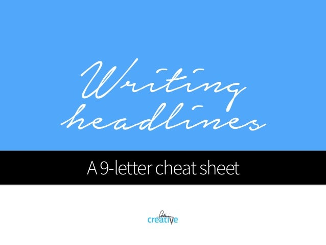 Writing headlines A9-lettercheatsheet