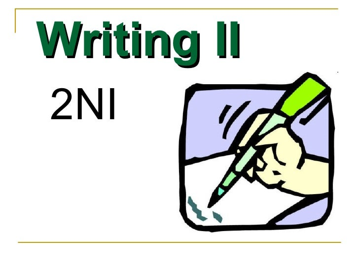 Writing II 2NI