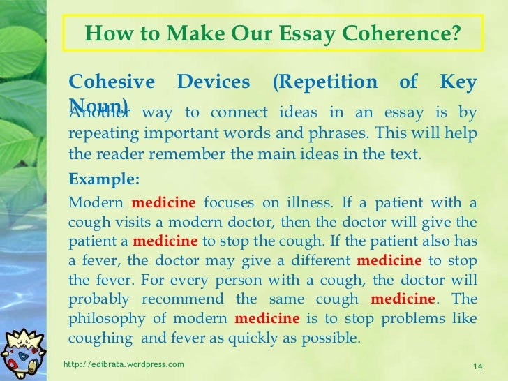 What gives an essay coherence