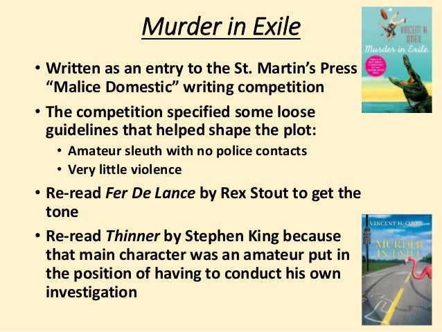 """Murder in Exile  • Written as an entry to the St. Martin's Press  """"Malice Domestic"""" writing competition  • The competition..."""