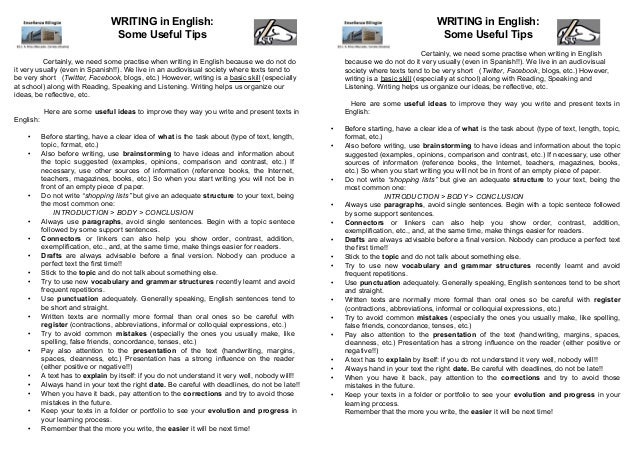 WRITING in English: Some Useful Tips  WRITING in English: Some Useful Tips Certainly, we need some practise when writing i...