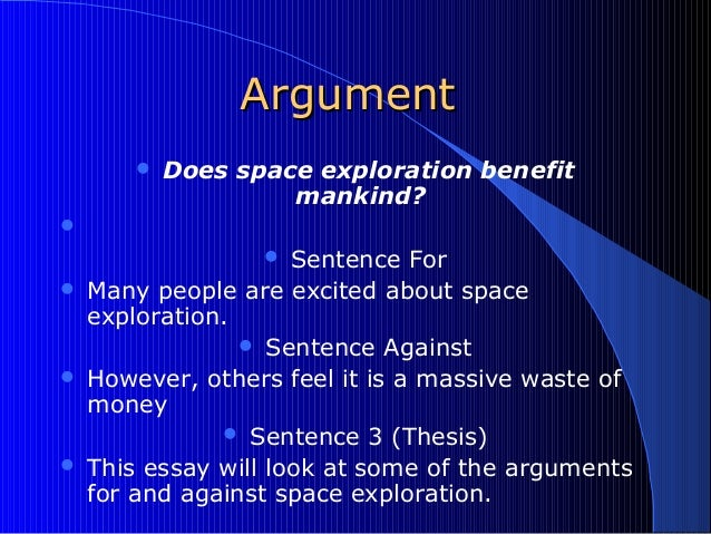 writing in english short 15 argumentargument  does space exploration benefit mankind