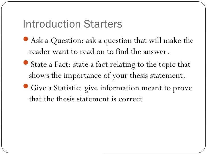 essay starters introduction Contents page introduction 3 part 1 – structure and organisation 4 a good  essay structure 4 a model essay structure 4 essay writing – the main stages 5.