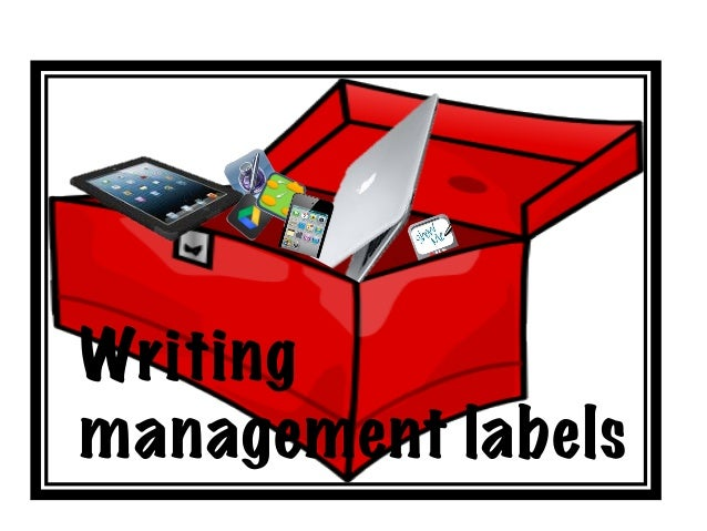 Writing management labels