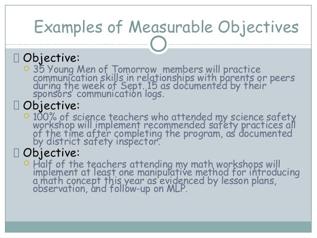 Examples Of Measurable Objectives ...  Examples Of Objectives