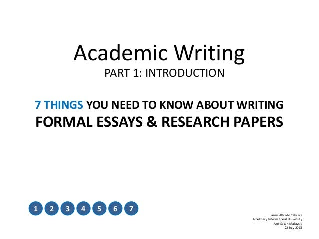 5 parts of an academic essay Some words are signifi cant and will need to be defi ned as part of your essay 5 writing an academic essay 12 gather your information by research and reading.