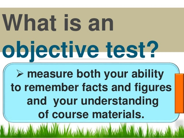 describe the writing test items (objective essay interpretive type) Make certain each item is independent of the other items in the test 16 use an that pertain to the type of objective item writing essay assessments 1 use.