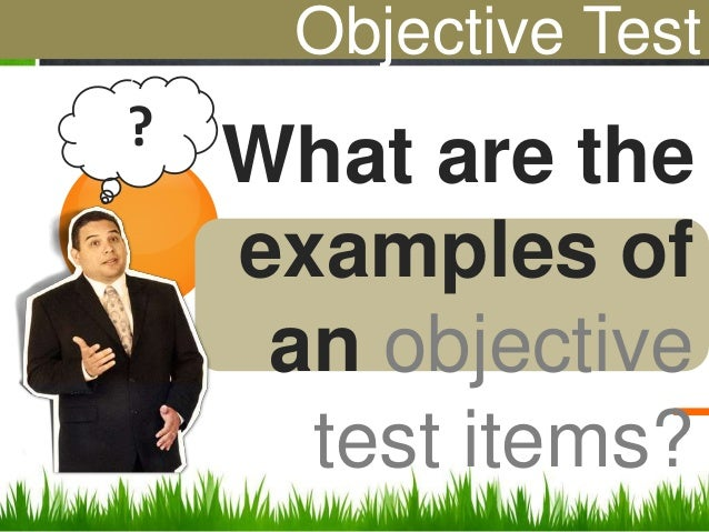describe the writing test items (objective essay interpretive type) Essay exams specific writing assignments  take an inside look at the writing center:  prepping for a big test,.