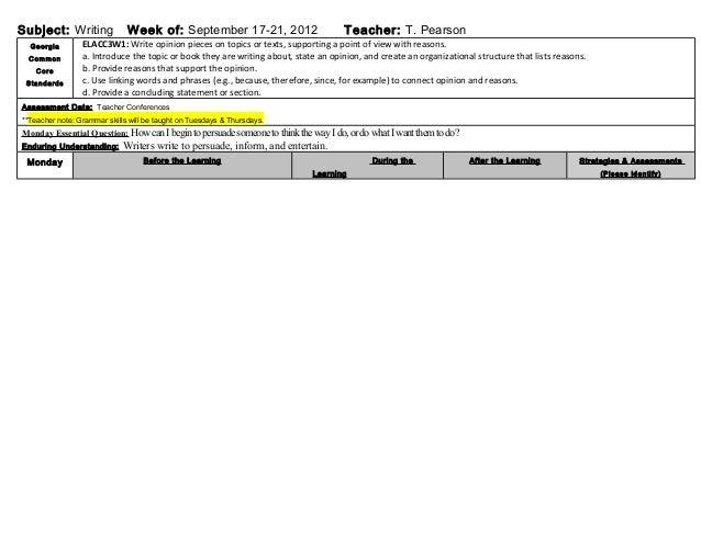 Subject: Writing Week of: September 17-21, 2012 Teacher: T. Pearson Georgia Common Core Standards ELACC3W1: Write opinion ...