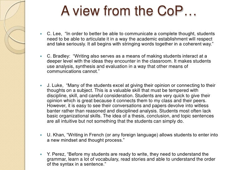 """A view from the CoP…<br />C. Lee,  """"In order to better be able to communicate a complete thought, students need to be able..."""