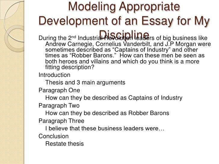 Modeling Appropriate Development of an Essay for My Discipline<br />During the 2nd Industrial Revolution leaders of big bu...