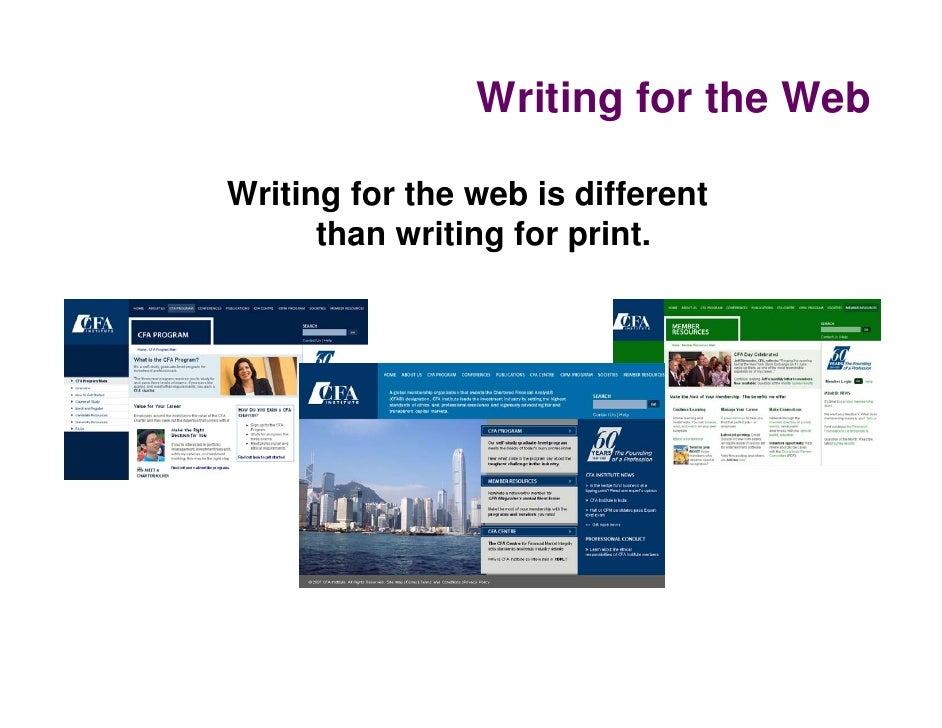 Writing for the WebWriting for the web is different      than writing for print.