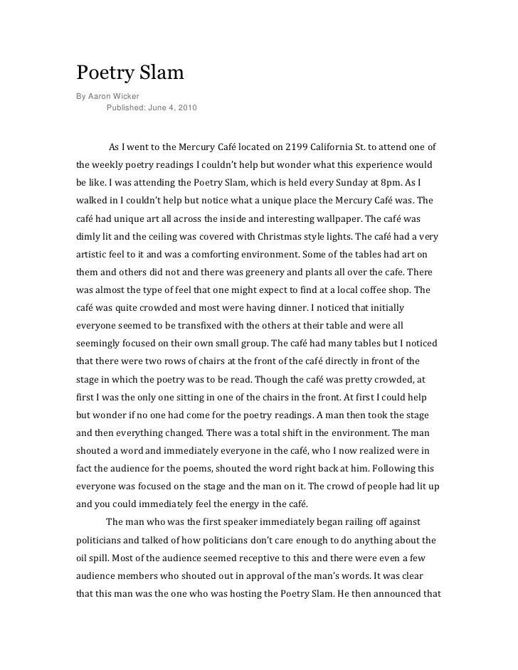 Poetry Slam<br />By Aaron Wicker<br />Published: June 4, 2010<br /> As I went to the Mercury Café located on 2199 Californ...
