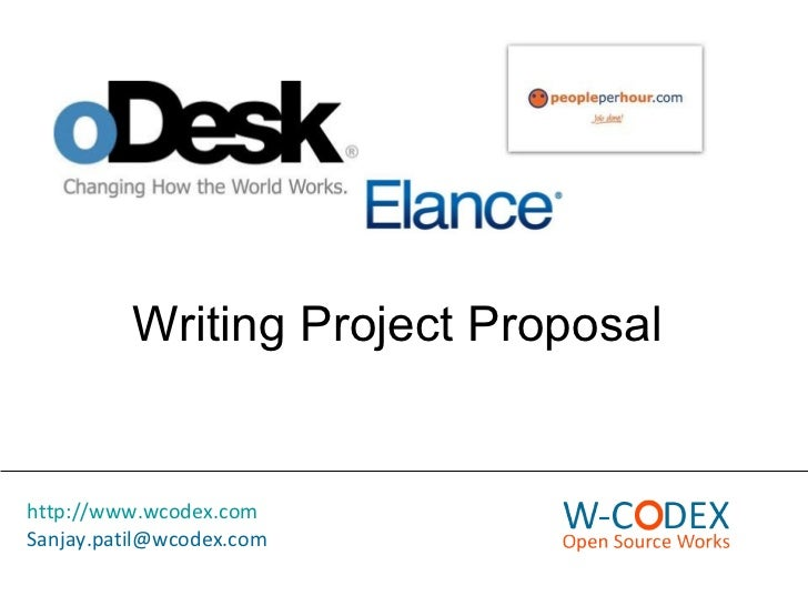 Writing Project Proposal http://www.wcodex.com [email_address]