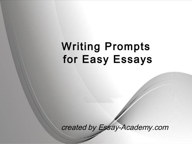 writing prompts for easy essays powerpoint templates page 1powerpoint templates writing prompts for easy essays created by essay academy