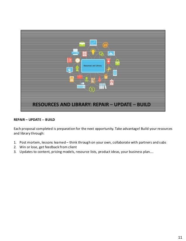 REPAIR– UPDATE‐‐ BUILD Eachproposalcompletedispreparationforthenextopportunity.Takeadvantage!Buildyourresou...