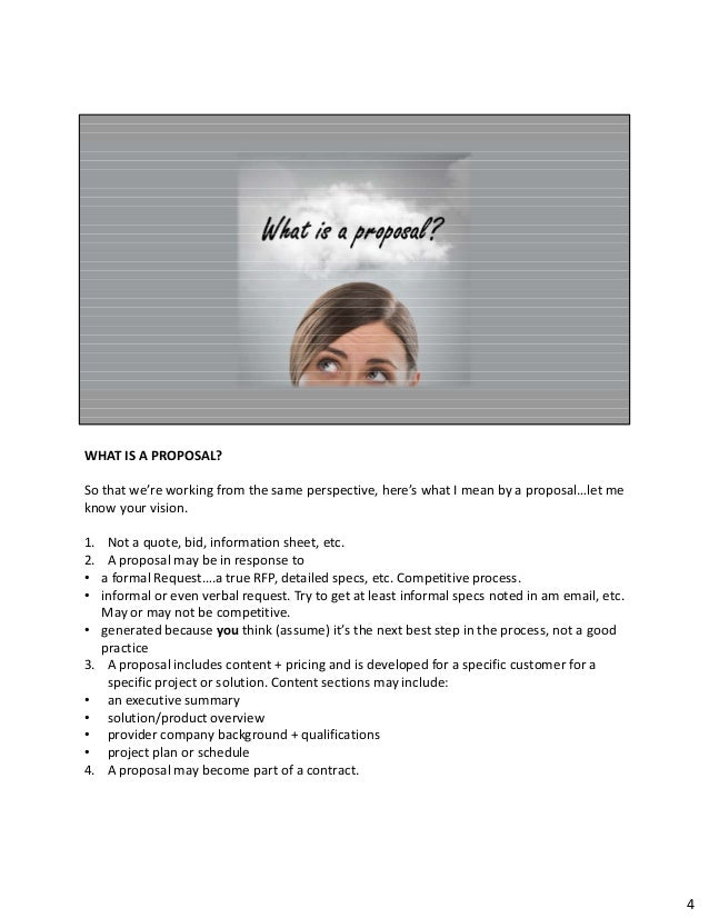 WHATISAPROPOSAL? So thatwe'reworkingfromthesameperspective,here'swhatImeanbyaproposal…letme knowyourvi...