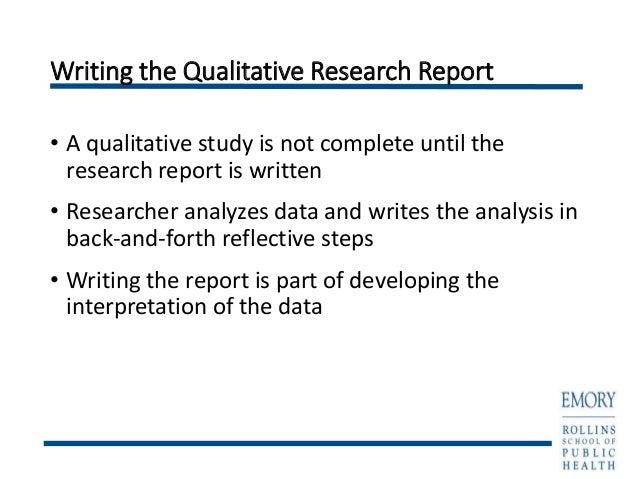qualitative report writing