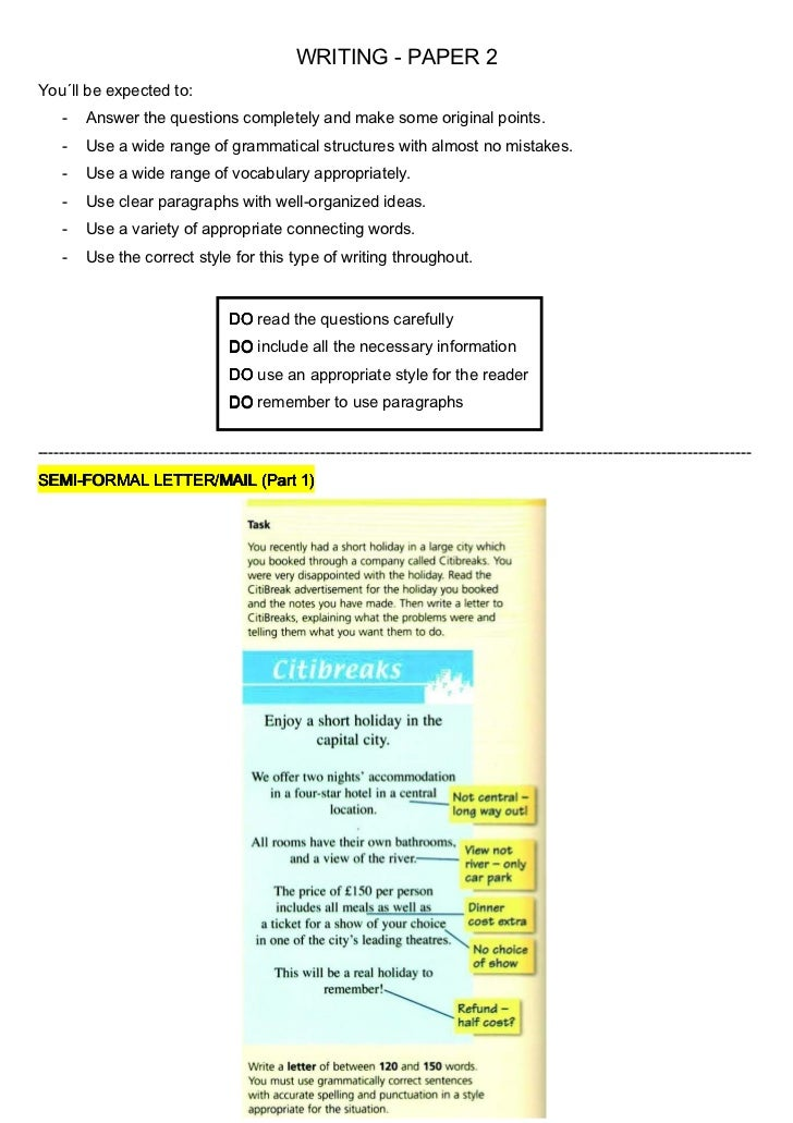 WRITING - PAPER 2You´ll be expected to:    -    Answer the questions completely and make some original points.    -    Use...