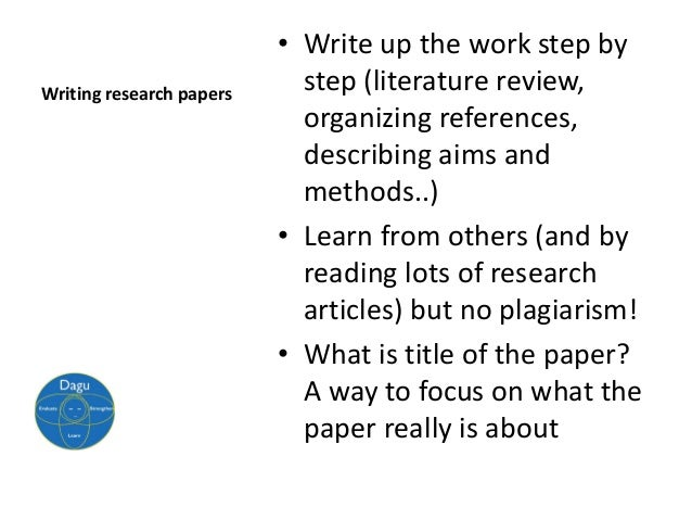 comments 10 steps writing research paper Advice for students: 10 steps toward better writing research, write, and revise a paper if your professor asks you to write 8 – 10 pages.