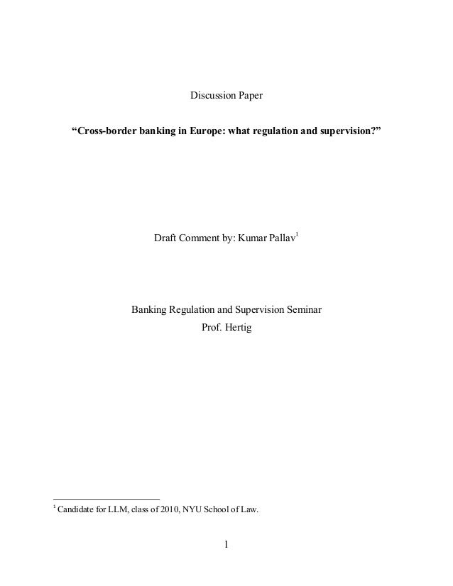 """Discussion Paper       """"Cross-border banking in Europe: what regulation and supervision?""""                             Draf..."""
