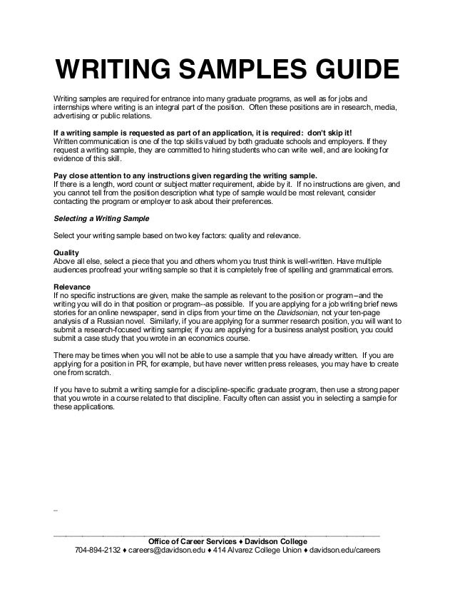 writing samples guide writing samples guide writing samples are required for entrance into many graduate programs as well