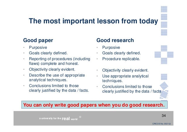 what makes a good scientific research paper This means a longer introduction as you go deeper into background research as well as more  less is more when it comes to writing a good scientific paper.