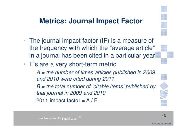 scientific research and essays impact factor 2009 Scientific and academic research web of  here we bring together essays and articles written by dr garfield and  using the clarivate analytics impact factor.