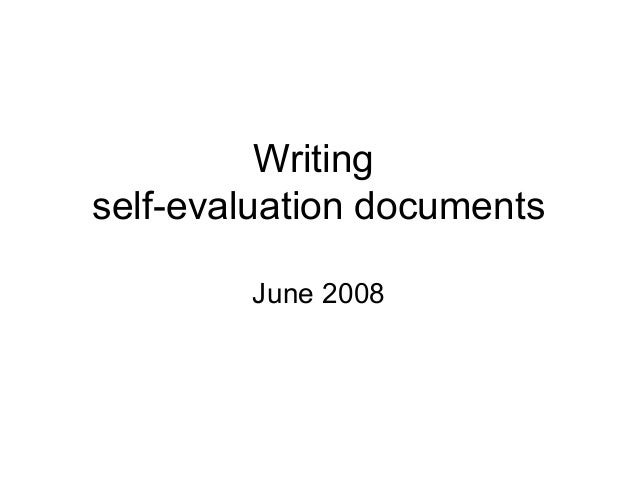 Writingself-evaluation documentsJune 2008