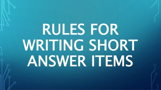 writing short essay answer Understanding short answer and essay questions efore you an answer a question you need to understand it many students dive into short answer and essay questions and quickly begin writing their responses while this may save a few minutes in the short  questions are often used on the short answer portion of exams as they elicit concise.