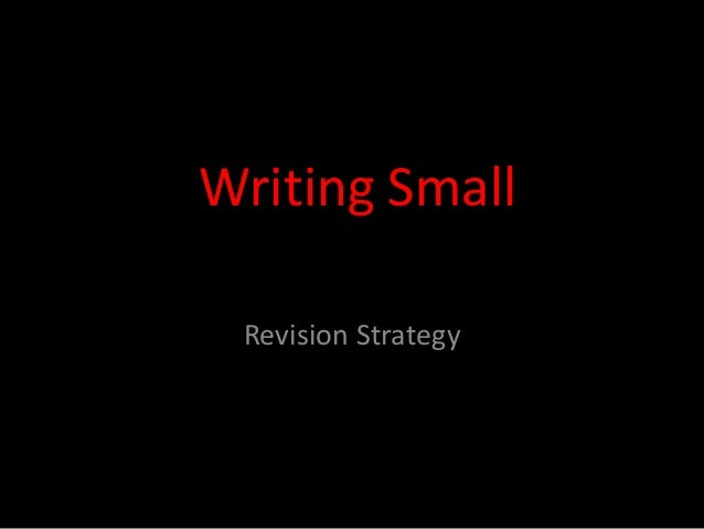 Writing Small Revision Strategy
