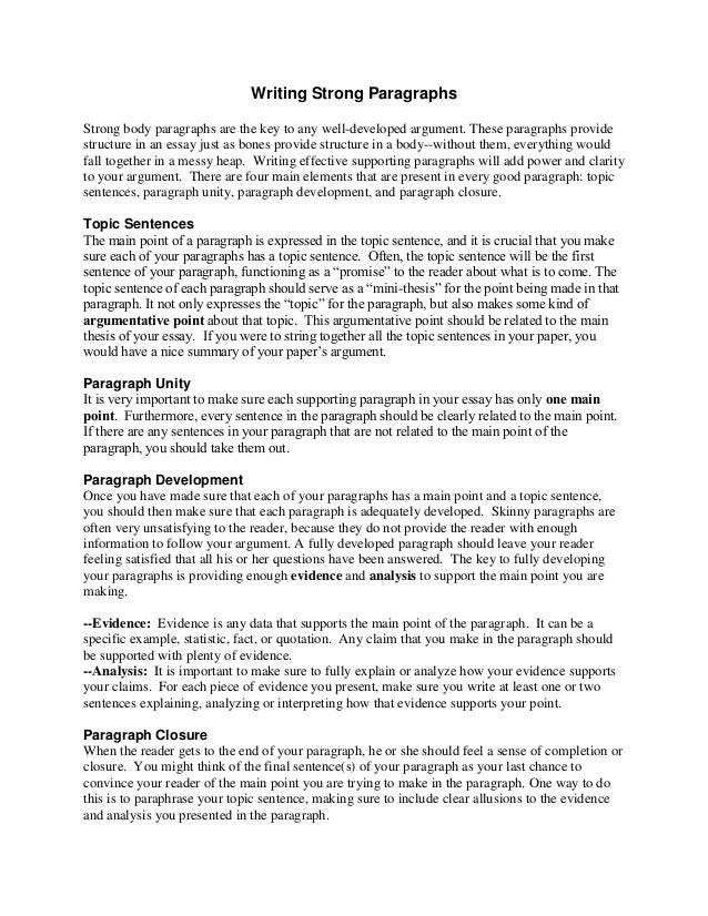 Writing Strong Paragraphs Strong body paragraphs are the key to any well-developed argument. These paragraphs provide stru...