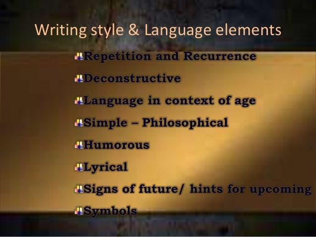 essays on style and language English language support  instructors that you need to tighten your prose or look at your word choice, you may need to work on your writing style.