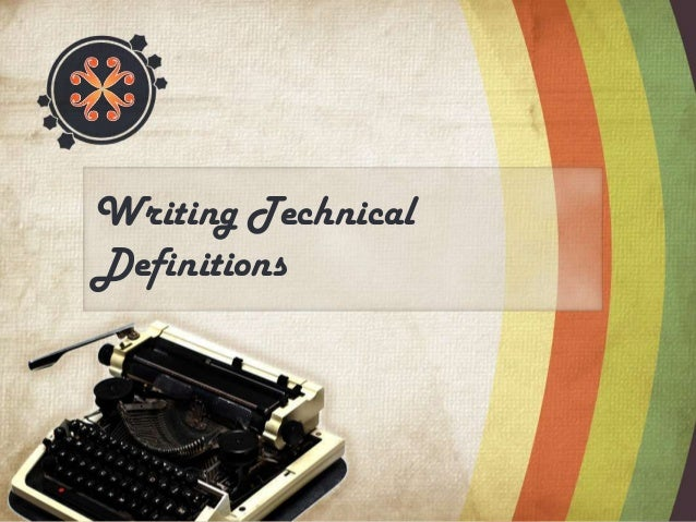 Writing TechnicalDefinitions