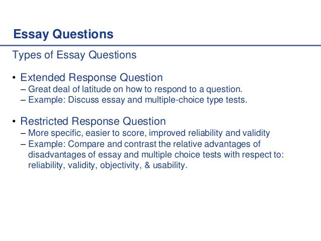 essay tests advantages Short answer & essay tests strategies, ideas, and recommendations from the faculty development literature general strategies do not use essay questions to evaluate.