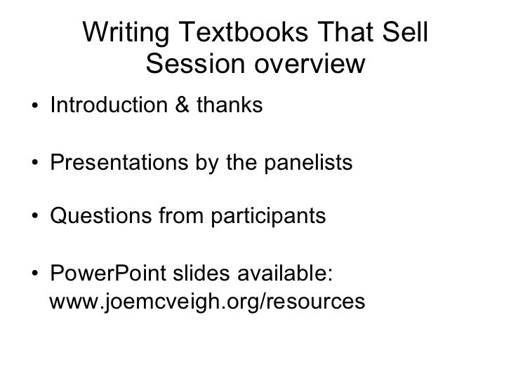 writing textbooks Here are the steps to writing and publishing a book.
