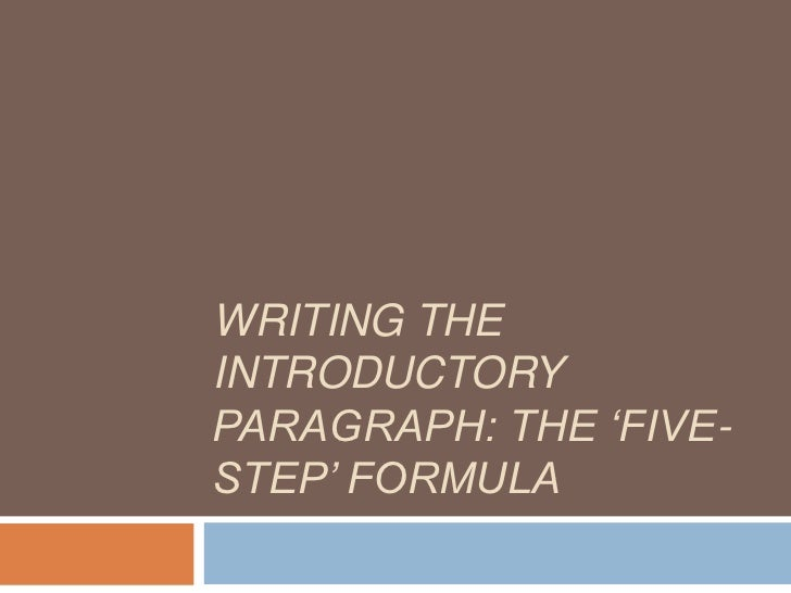 Writing the introductory paragraph: the 'five-step' formula<br />