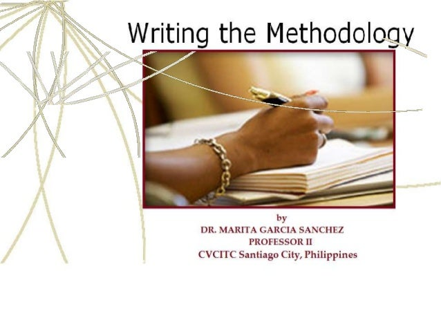 Writing the Methodology of Research & Hypothesized Problem Data oCllection Methods