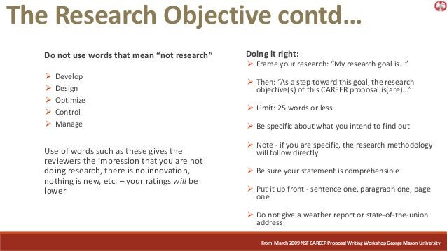 """Do not use words that mean """"not research""""  Develop  Design  Optimize  Control  Manage Use of words such as these give..."""