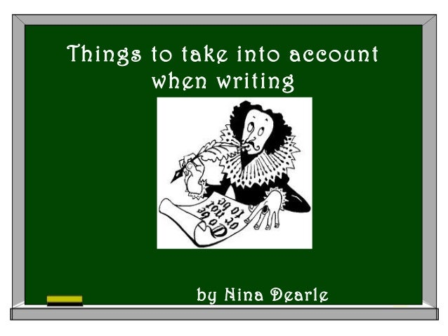 Things to take into account when writing by Nina Dearle