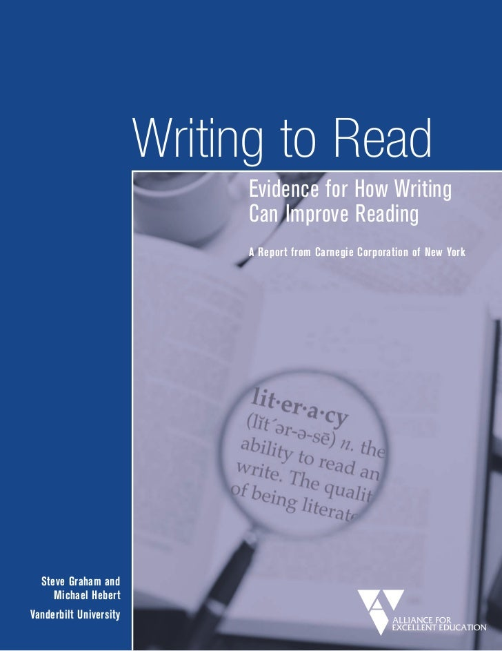 Writing to Read                             Evidence for How Writing                             Can Improve Reading      ...