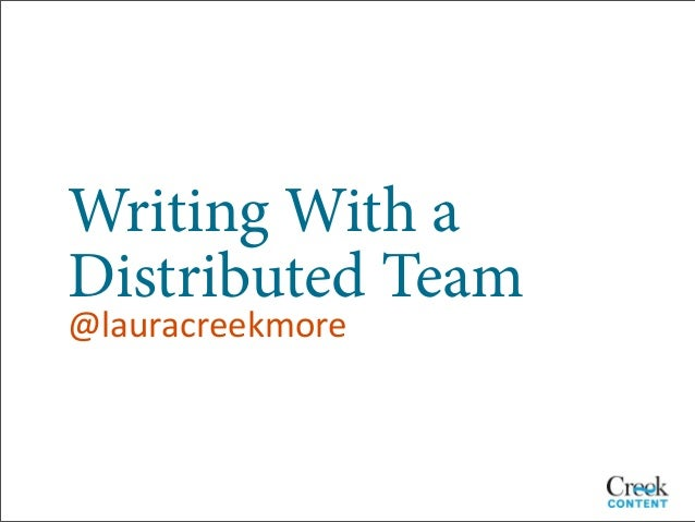 Writing With aDistributed Team@lauracreekmore