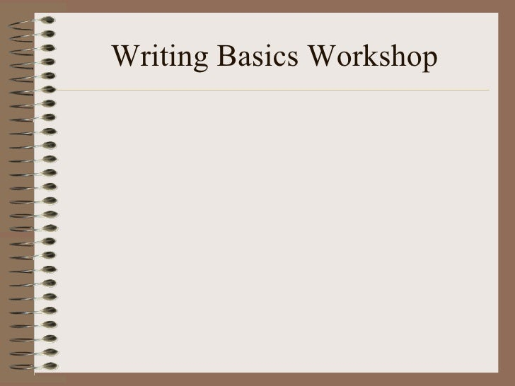 Writing Basics Workshop