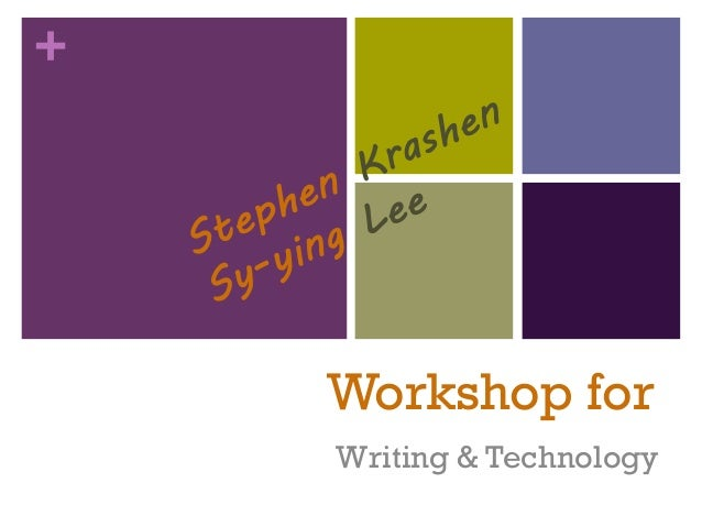 +Workshop forWriting & Technology