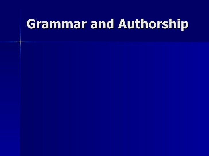 Grammar and Authorship