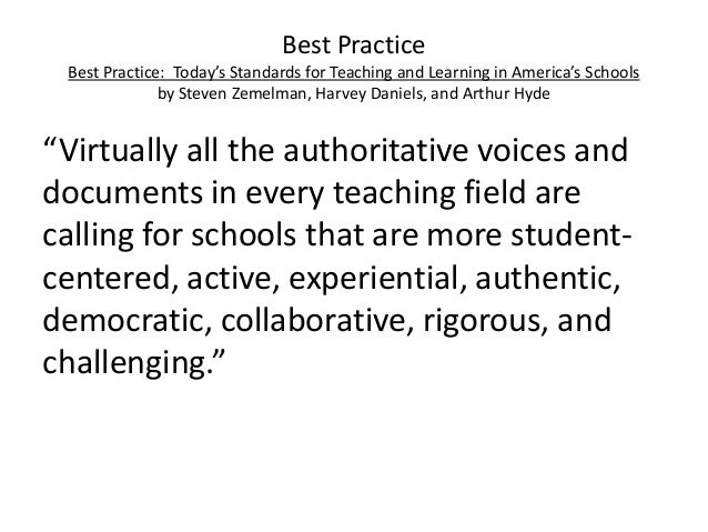 Best Practice Best Practice: Today's Standards for Teaching and Learning in America's Schools by Steven Zemelman, Harvey D...