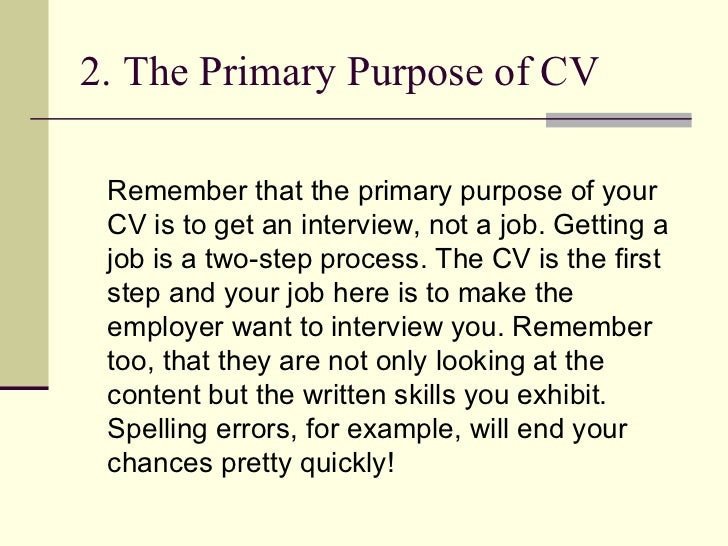 what is the main purpose of a cv